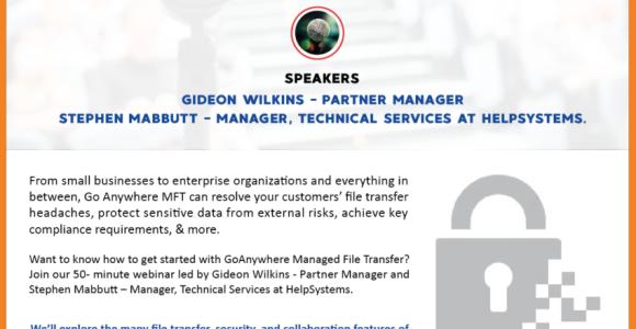 GoAnywhere MFT – Sales & Technical Training!